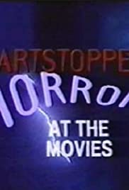Heartstoppers: Horror at the Movies Poster