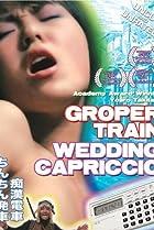 Image of Groper Train: Wedding Capriccio