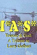 Primary image for M*A*S*H, Tootsie & God: A Tribute to Larry Gelbart