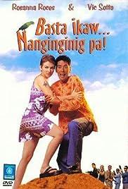 Basta't ikaw… Nanginginig pa (1999)