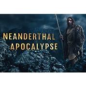 Neanderthal Apocalypse (2015)