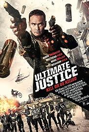 Ultimate Justice en streaming