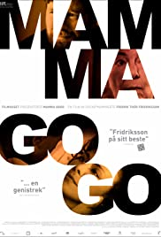 Mamma Gógó (2010) Poster - Movie Forum, Cast, Reviews