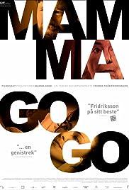 Mamma Gógó(2010) Poster - Movie Forum, Cast, Reviews