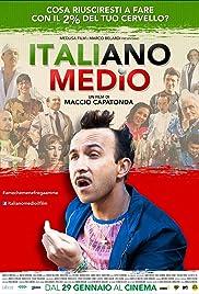 Italiano medio(2015) Poster - Movie Forum, Cast, Reviews