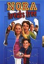 Nora Breaks Free