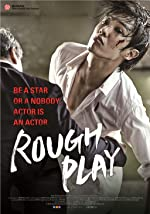 Rough Play(2013)