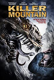 Killer Mountain (2011) Poster - Movie Forum, Cast, Reviews