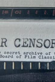 Dear Censor... The secret archive of the British Board of Film Classification Poster
