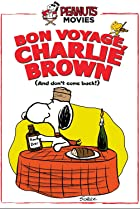 Image of Bon Voyage, Charlie Brown (and Don't Come Back!!)