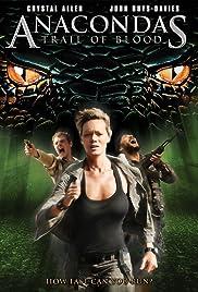 Anacondas: Trail of Blood Poster