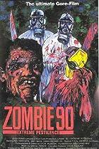 Image of Zombie '90: Extreme Pestilence