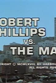 Robert Phillips vs. the Man Poster