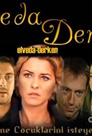 Elveda derken Poster - TV Show Forum, Cast, Reviews