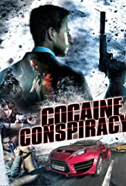 Watch Online Cocaine Conspiracy HD Full Movie Free