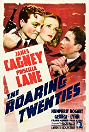 The Roaring Twenties (1939) Poster - Movie Forum, Cast, Reviews