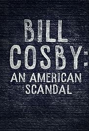 Bill Cosby: Kulisy skandalu / Bill Cosby: An American Scandal 2017