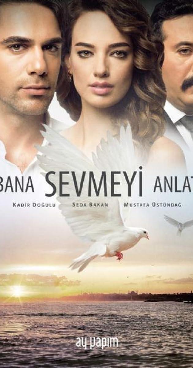 Meilės sparnai 1 Sezonas /  Bana Sevmeyi Anlat Season 1 (2016)