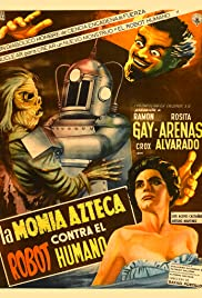 La momia azteca contra el robot humano (1958) Poster - Movie Forum, Cast, Reviews