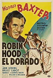 Robin Hood of El Dorado (1936) Poster - Movie Forum, Cast, Reviews