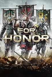 For Honor(2017) Poster - Movie Forum, Cast, Reviews