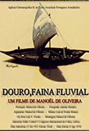 Douro, Faina Fluvial Poster