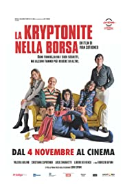 La kryptonite nella borsa Poster