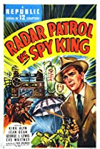 Image of Radar Patrol vs. Spy King