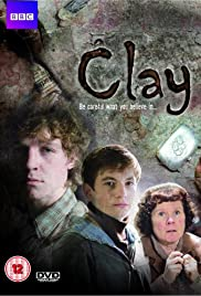 Clay (2008) Poster - Movie Forum, Cast, Reviews