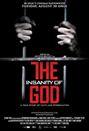 Watch Online The Insanity of God HD Full Movie Free