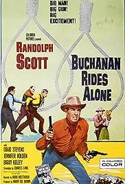 Buchanan Rides Alone(1958) Poster - Movie Forum, Cast, Reviews