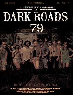 Dark Roads 79 Poster