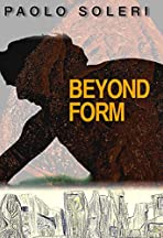 Paolo Soleri: Beyond Form