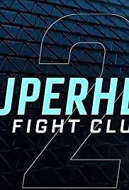 Superhero Fight Club 2.0 (2016) Poster - Movie Forum, Cast, Reviews