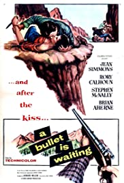 A Bullet Is Waiting (1954) Poster - Movie Forum, Cast, Reviews