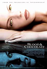 Blood and Chocolate(2007) Poster - Movie Forum, Cast, Reviews