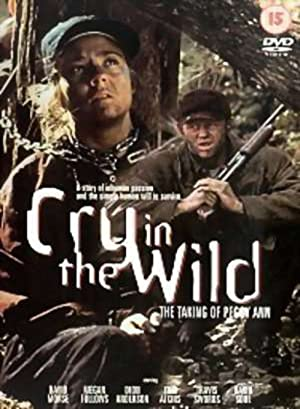 Cry In The Wild: The Taking Of Peggy Ann full movie streaming
