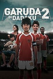 Garuda Di Dadaku 2 poster