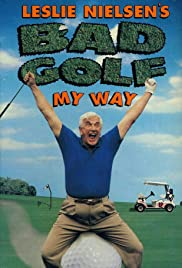 Bad Golf My Way Poster