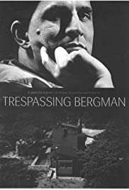 Trespassing Bergman (2013) Poster - Movie Forum, Cast, Reviews