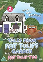 Tales from Fat Tulip's Garden