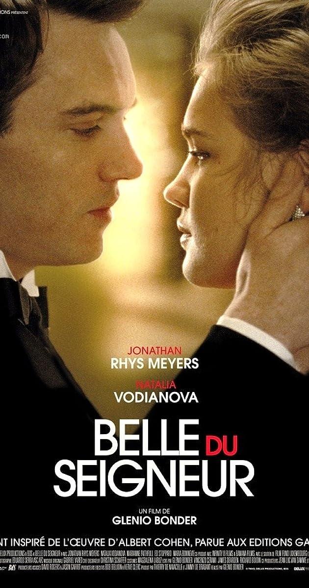 Viešpaties gražuolė / Belle du Seigneur (2012) Online