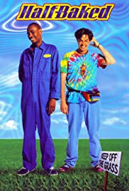 Half Baked (1998) Poster - Movie Forum, Cast, Reviews