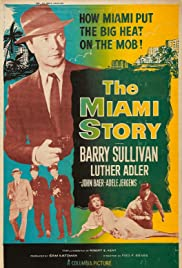 The Miami Story Poster
