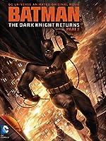 Batman: The Dark Knight Returns, Part 2(2013)