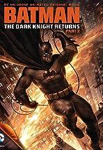 Batman: The Dark Knight Returns, Part 2