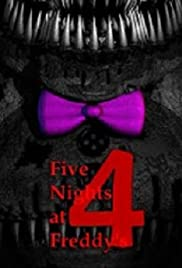 Five Nights at Freddy's 4: The Final Chapter (2015) Poster - Movie Forum, Cast, Reviews
