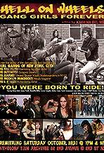 Hell on Wheels Gang Girls Forever