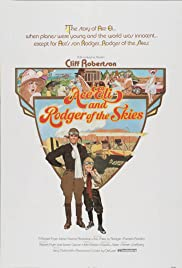 Ace Eli and Rodger of the Skies(1973) Poster - Movie Forum, Cast, Reviews