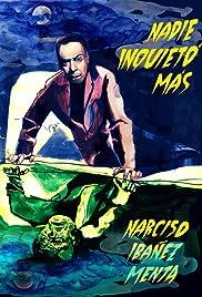 Nadie inquietó más - Narciso Ibáñez Menta Poster